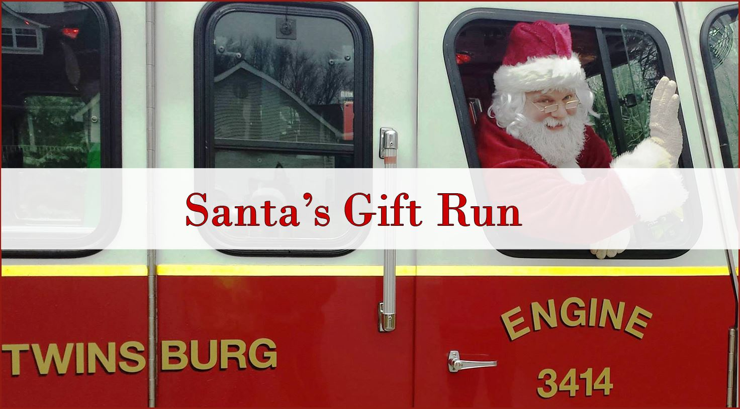 Santa Claus is coming to town!!!  The Twinsburg Fire Department is pleased to announce the departmen